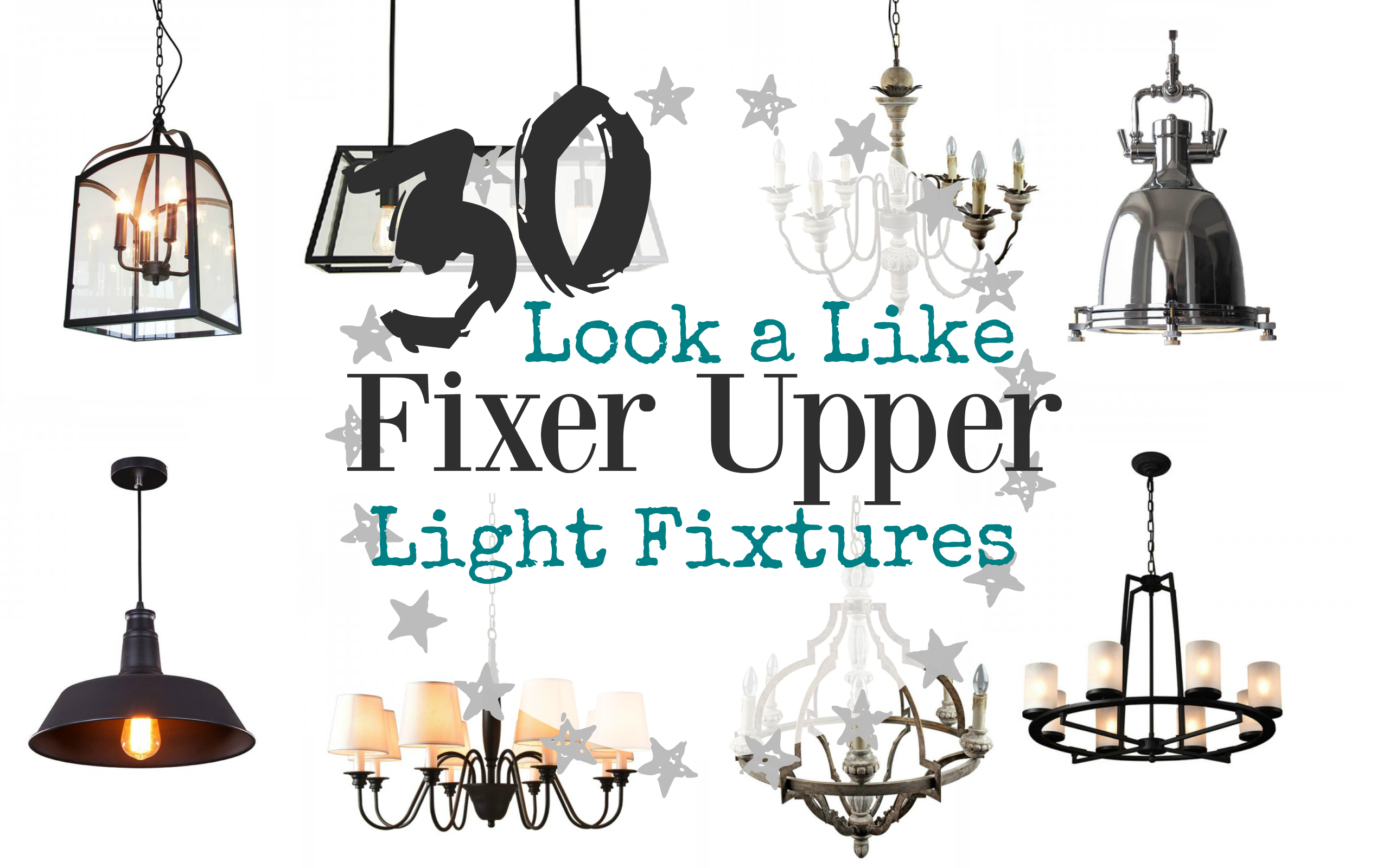 Fixer Upper Lights Inspired by Joanna Gaines  The Weathered Fox