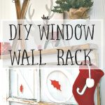 DIY Christmas Window Wall Rack: A Holiday Stencil Create and Share Challenge