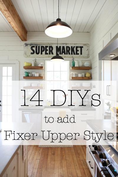 14-DIYs-to-add-Fixer-Upper-Style.jpg