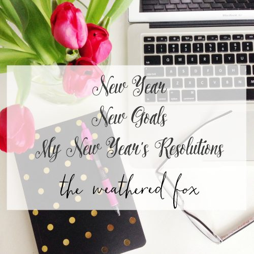 The Weathered Fox New Years Resolutions