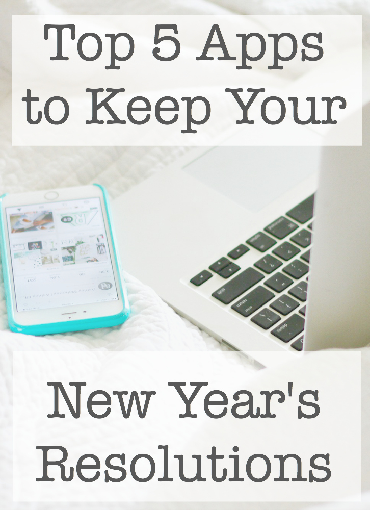 Top 5 Apps to Keep Your New Year's Resolutions