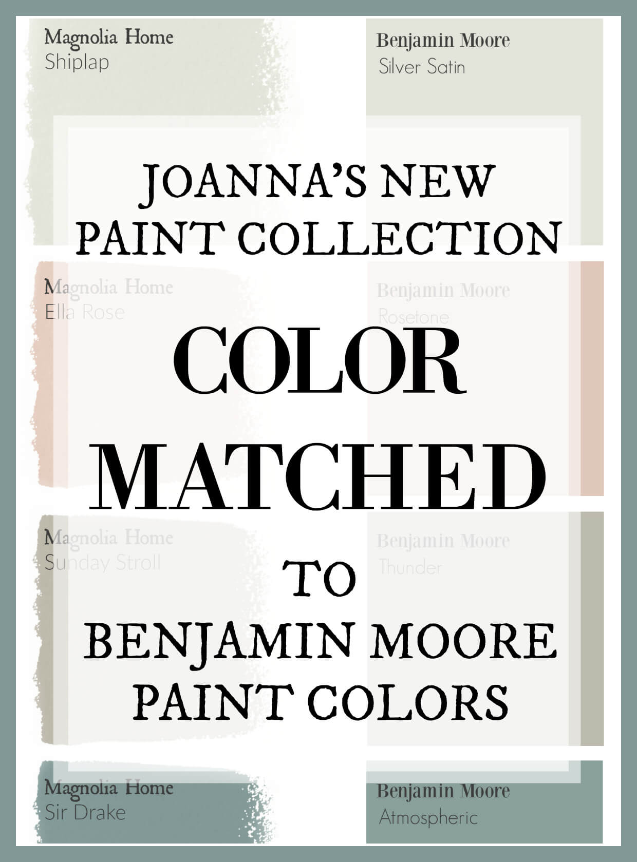 Magnolia Home Paint Collection matched to Benjamin Moore Pants