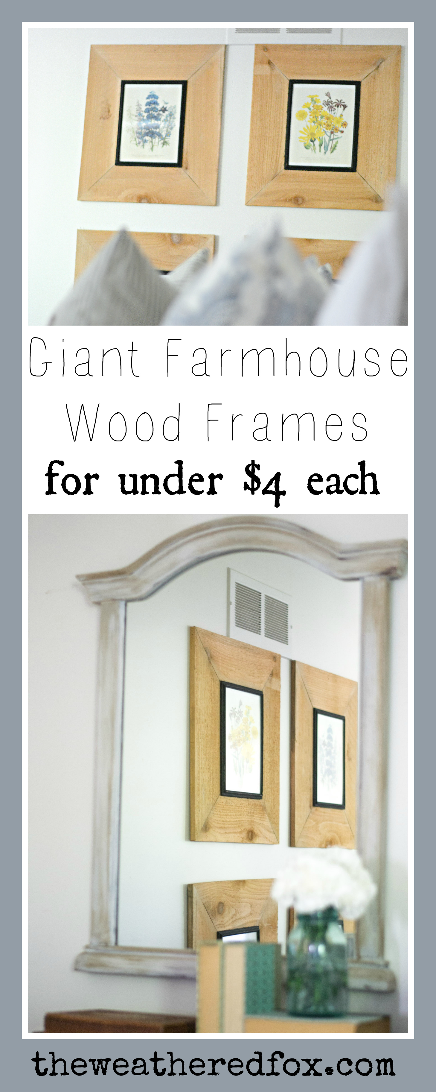 Make Inexpensive Giant Wood Frames for under $4 a piece! DIY Farmhouse Decor