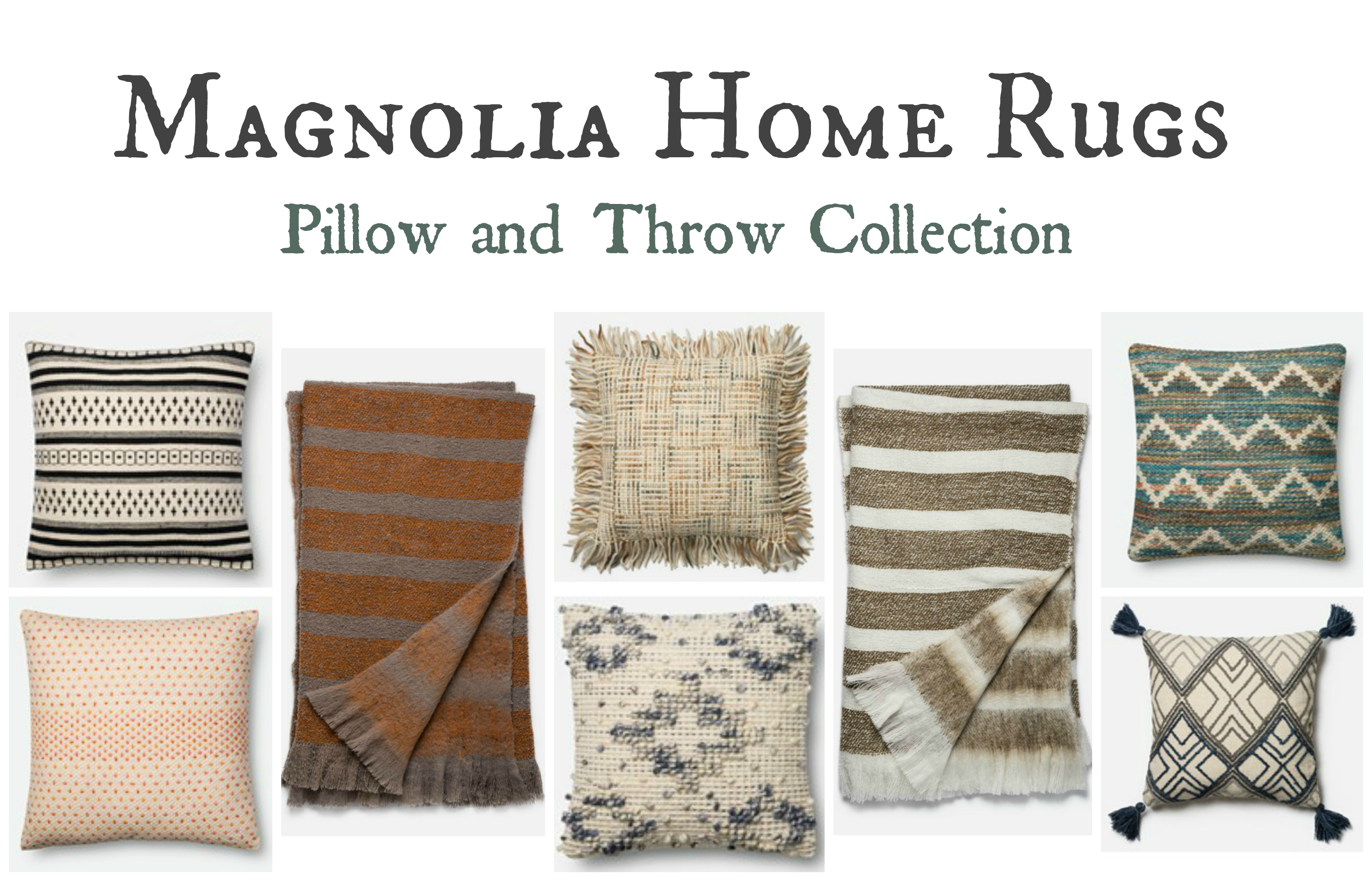 Magnolia Home Pillows and Throws