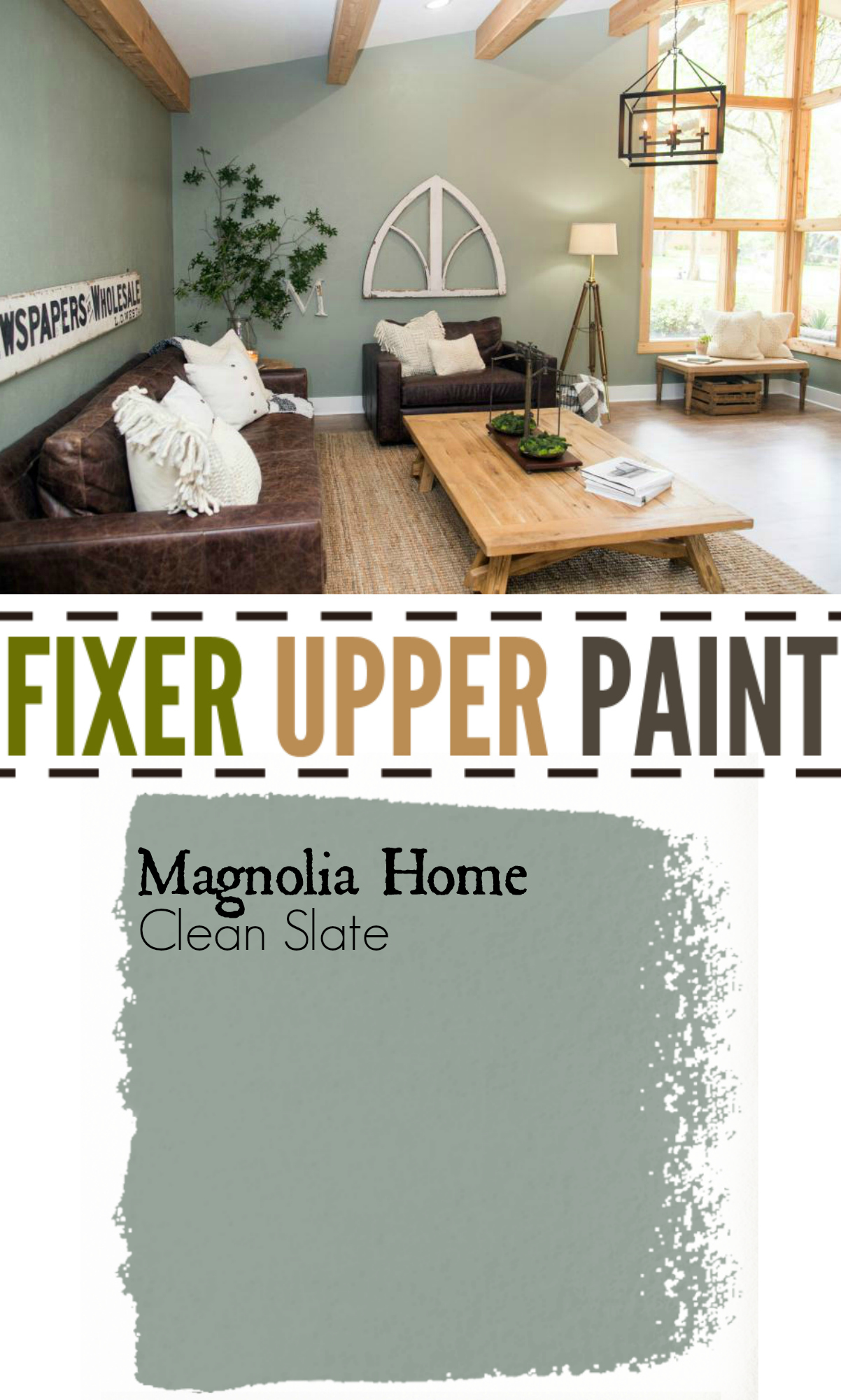 Fixer Upper Paint Clean Slate