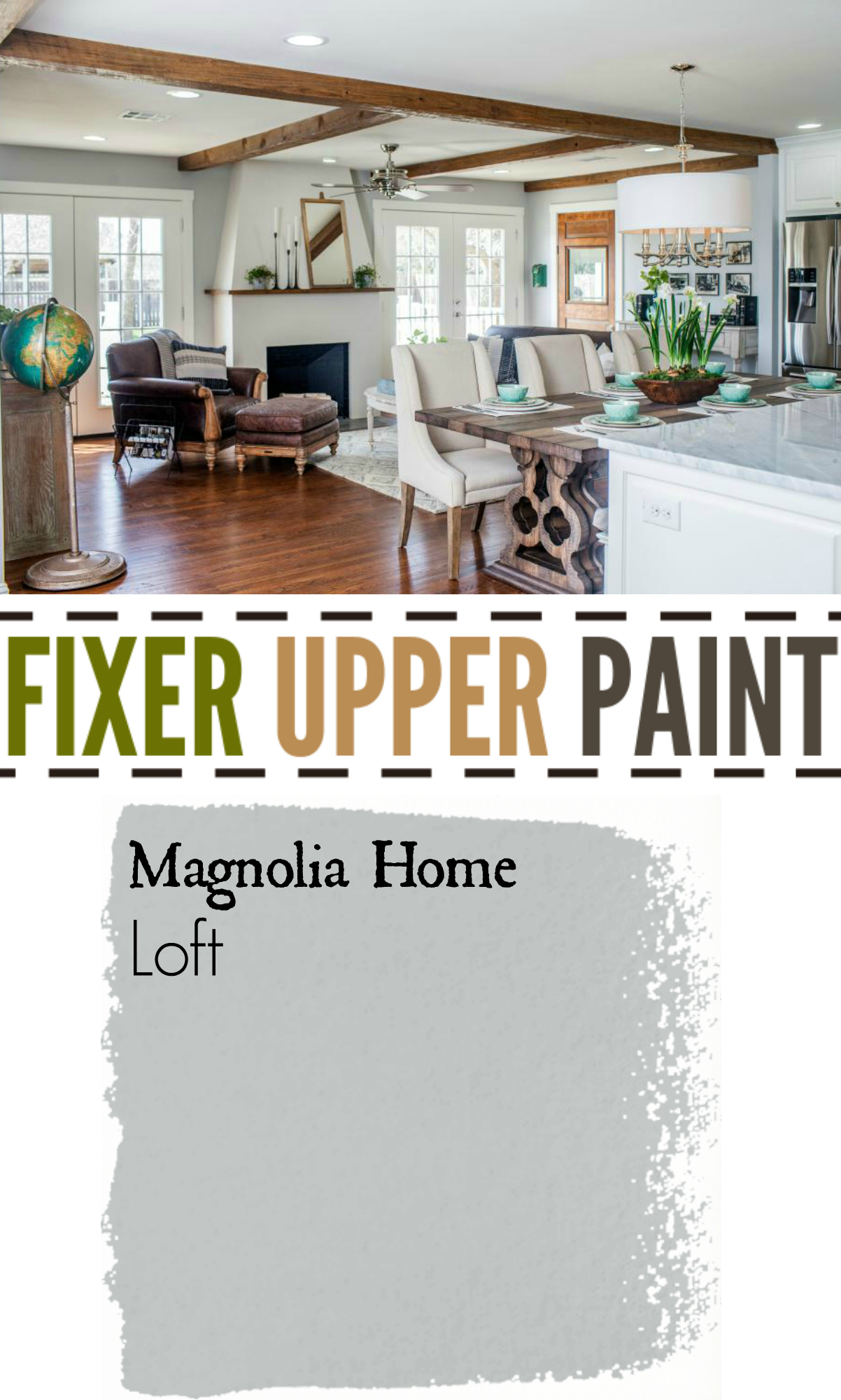 Fixer Upper Paint Color Loft