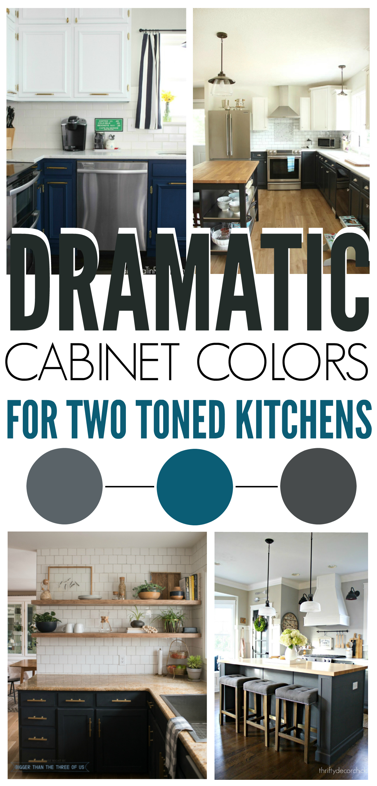The Best Cabinet Colors For Modern Two Toned