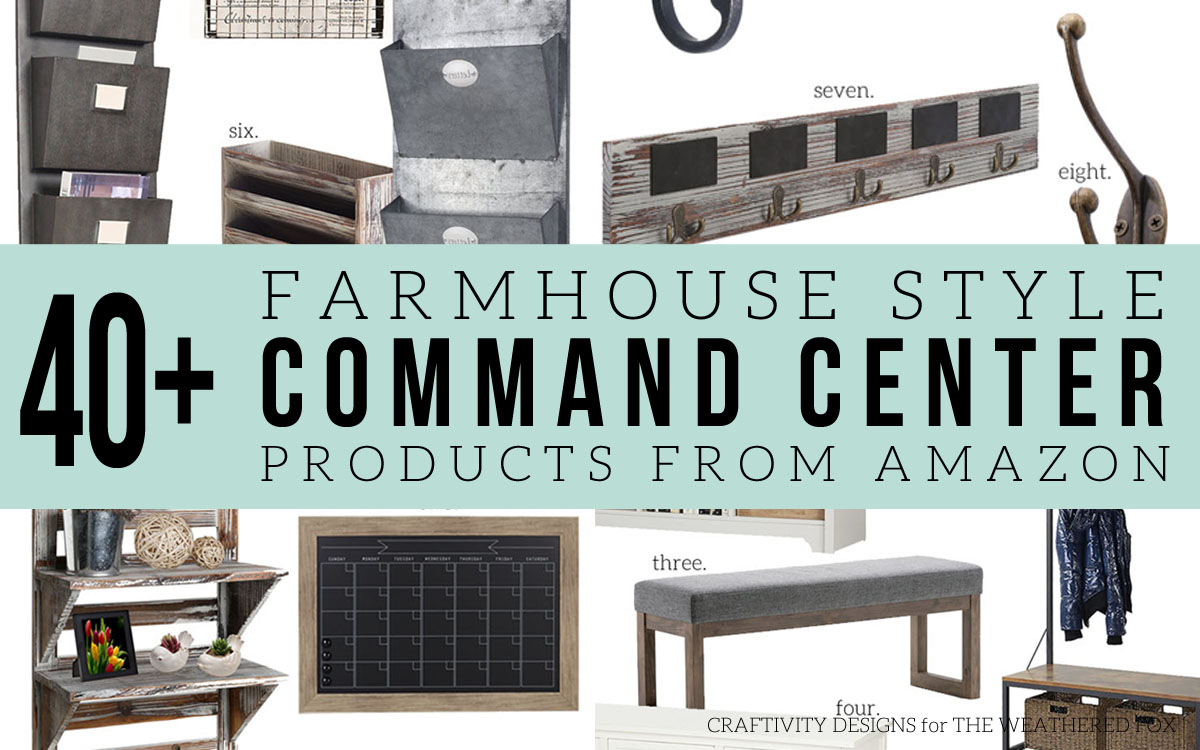 How to Make a Farmhouse Style Command Center - The Weathered Fox