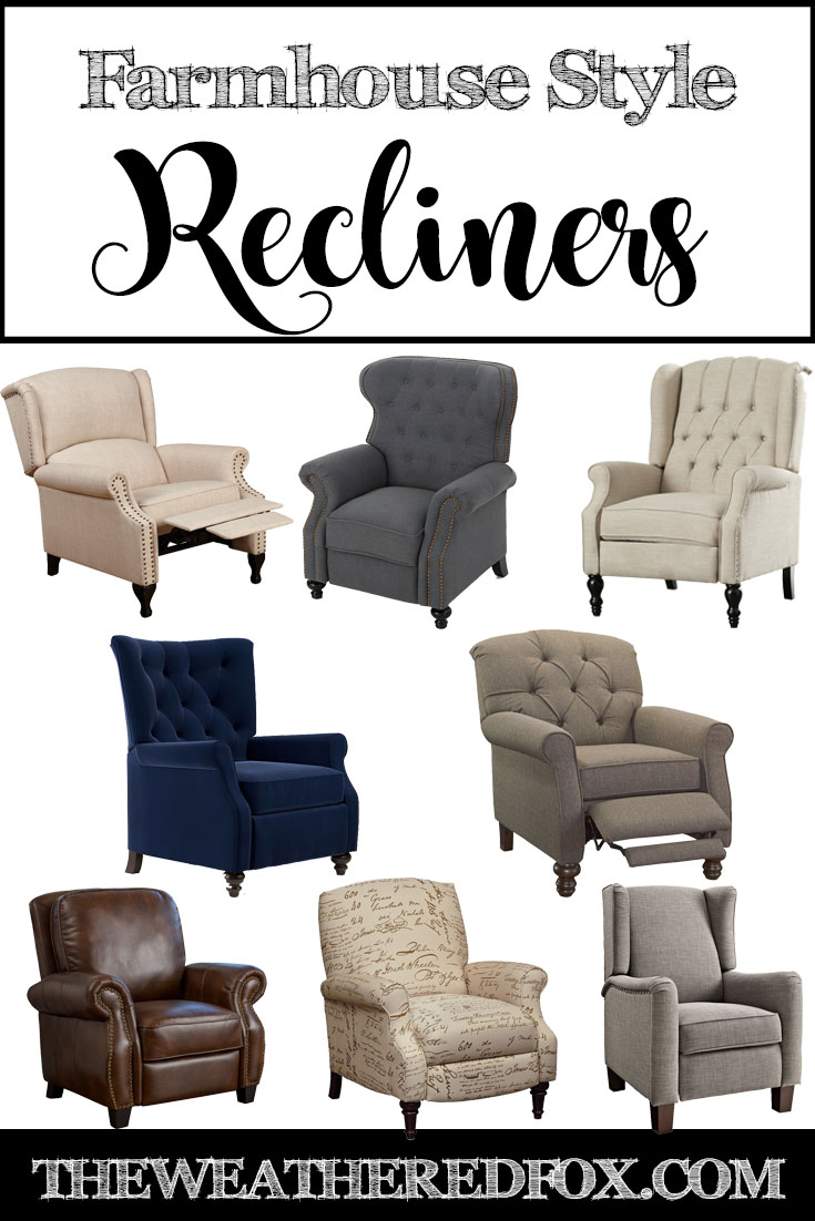 Farmhouse Style Recliners The Weathered Fox