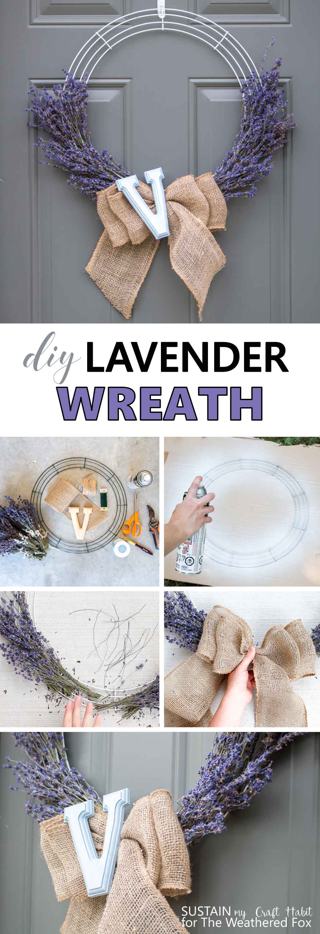 Learn how to make this simple farmhouse-inspired lavender wreath with a burlap bow and monogram letter! Full step-by-step tutorial is included.