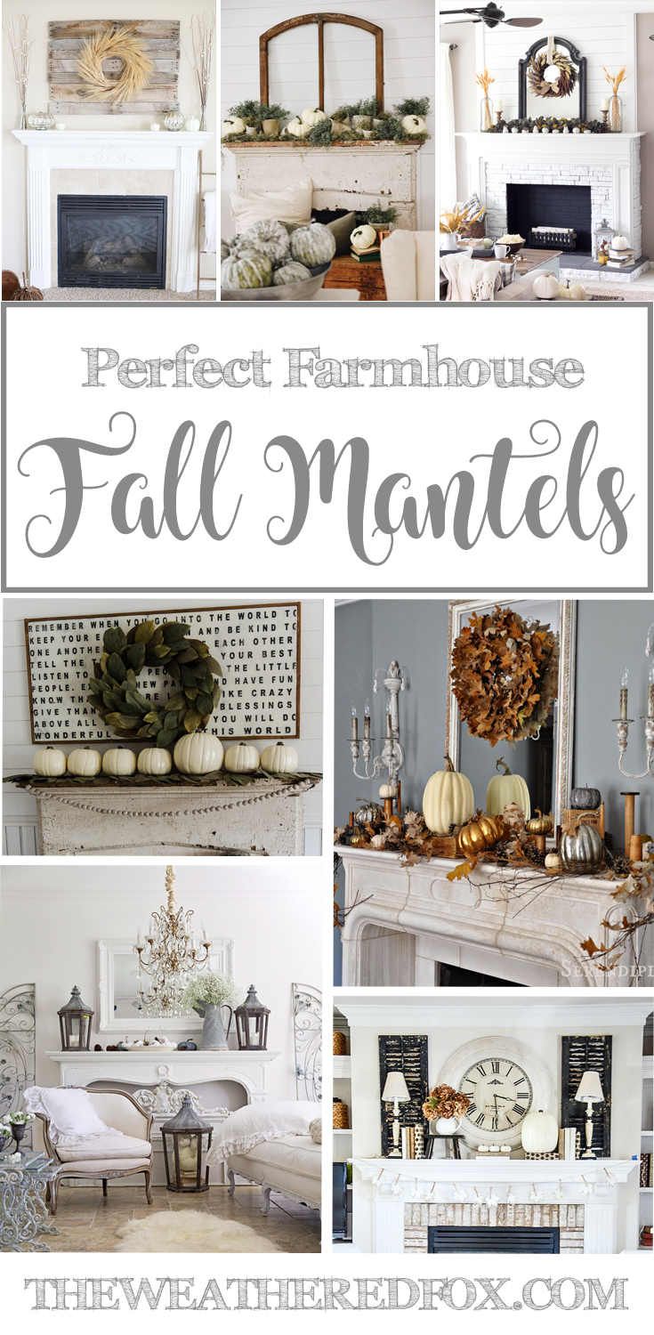 Perfect Farmhouse Fall Mantel Ideas The Weathered Fox