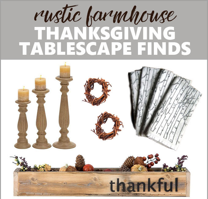 Rustic Farmhouse Thanksgiving Tablescape Guide