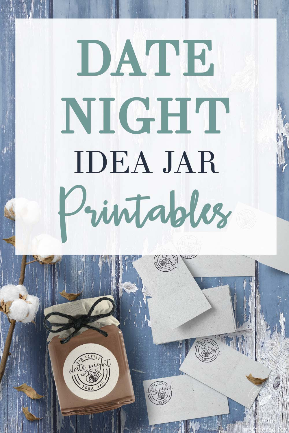 graphic regarding Date Night Jar Printable identified as Simple Do it yourself Day Night time Jar, Excellent for Valentines Working day!
