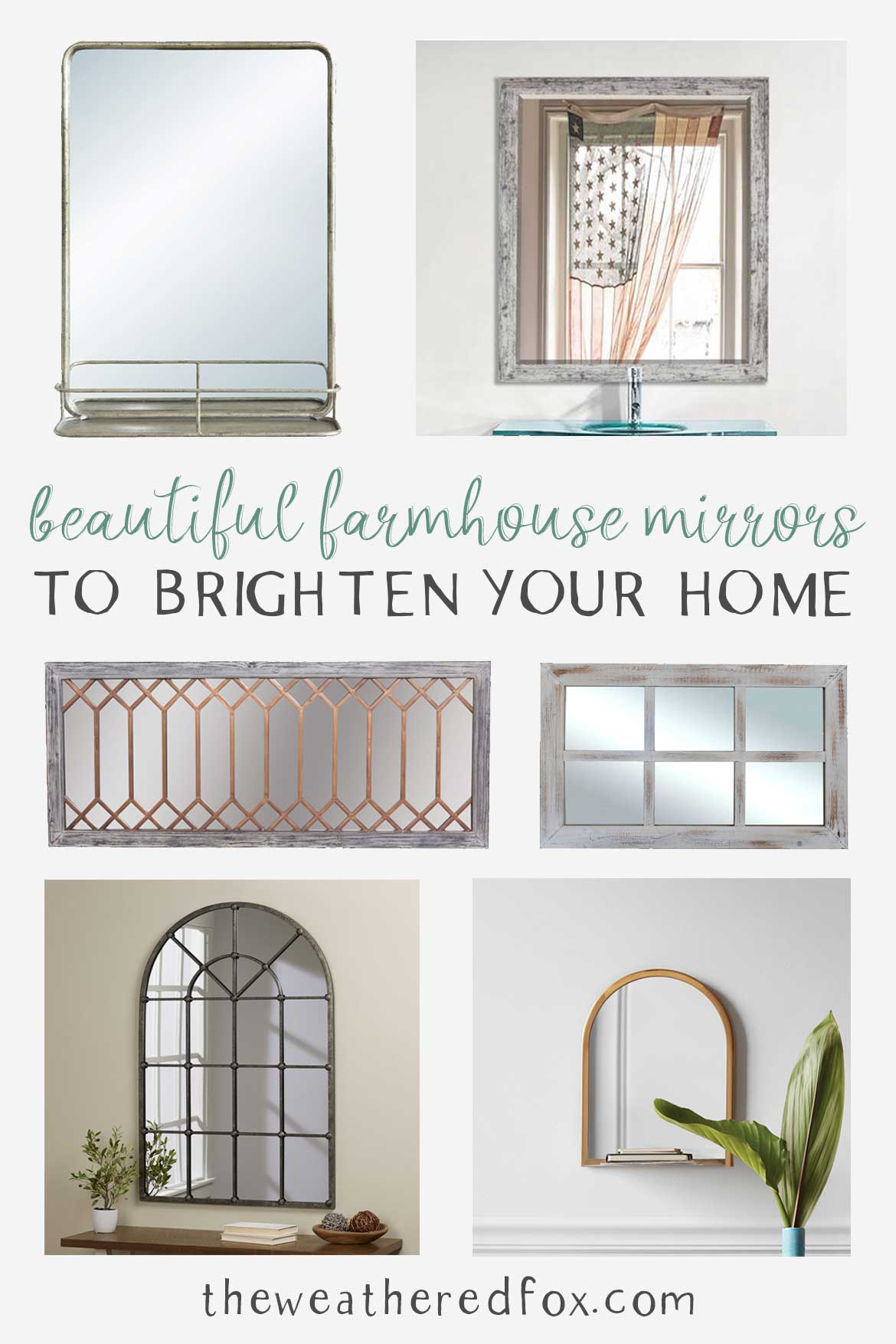 Beautiful farmhouse mirrors to brighten your home!